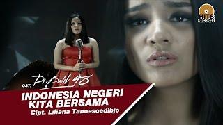 getlinkyoutube.com-Angel Pieters - Indonesia Negeri Kita Bersama [Official MV OST Di Balik 98]