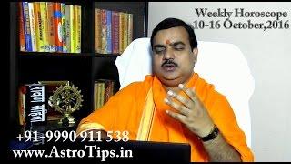 getlinkyoutube.com-Weekly Horoscope 10-16 October,2016 in Hindi by Pt Deepak Dubey