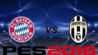 getlinkyoutube.com-PES 2016 - FC Bayer Munchen vs Juventus [ HD ]