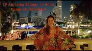 10 Amazing Things to do in Bangkok, Thailand - Vacation Travel Guide