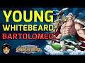Young Whitebeard Beaten! Using Bartolomeo Team [One Piece Treasure Cruise]