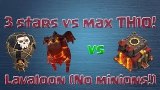 getlinkyoutube.com-[Clash of Clans] 3 stars on MAX TH10s in war: LavaLoon (no minions!)