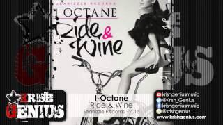I-Octane - Ride & Wine