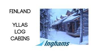 getlinkyoutube.com-Inghams Yllas Log Cabins Lapland Finland