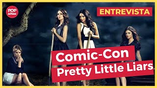 NYCC 2015: Troian Bellisario e I. Marlene King de Pretty Little Liars