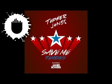 Topher Jones feat. James Bowers - Save Me (Candyland Remix) (Cover Art)