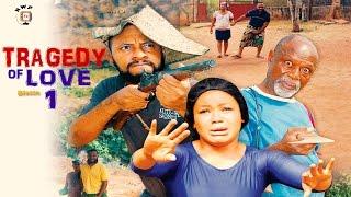 getlinkyoutube.com-Tragedy  Of Love Season 1  - Latest 2016 Nigerian Nollywood Movie