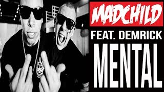 Madchild - Mental (ft. Demrick)