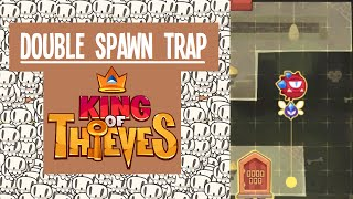 getlinkyoutube.com-King of Thieves: Double Spawn Trap
