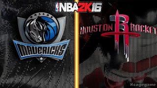 getlinkyoutube.com-NBA 2K16 Gameplay - Dallas Mavericks vs Houston Rockets - Full Game [ HD ]