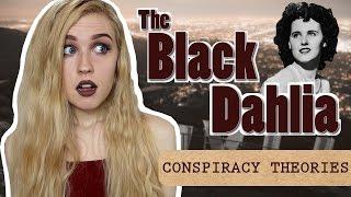 THE BLACK DAHLIA CONSPIRACY THEORIES | CONSPIRACY THEORSDAY #2