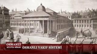 Osmanlı Kültür Mirası 5. Bölüm (Vakıf 2)