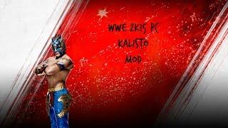 getlinkyoutube.com-WWE 2K15 PC - Kalisto Mod