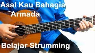 (Genjrengan) Asal Kau Bahagia Armada - Belajar Strumming Gitar Untuk Pemula