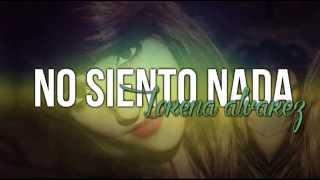 getlinkyoutube.com-No siento nada - Prymanena + Lorena A. + Soraya
