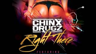 Chinx Drugz - Right There (ft. French Montana & Juicy J)