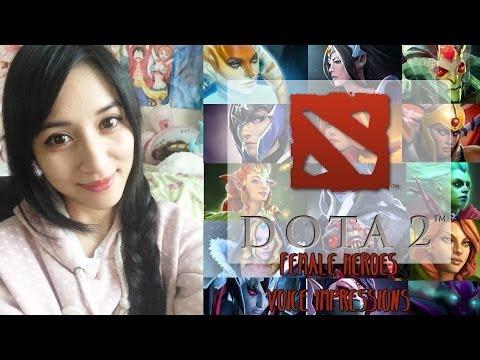 DOTA 2 - Female Heroines Voice Impressions