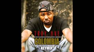 Troy Ave - Colombia Keymix