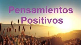 getlinkyoutube.com-Frases para levantar el ánimo, Pensamientos positivos para empezar el día
