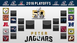 getlinkyoutube.com-PETERJAGUARS' 2016 NFL PLAYOFF PREDICTIONS! FULL BRACKET + Super Bowl 50 Winner and All Games