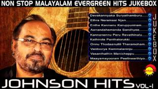 Evergreen Malayalam Songs | Johnson Hits Vol-1 Audio Jukebox