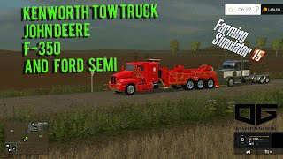 getlinkyoutube.com-Farming Simulator 2015 Mods- Kenworth Tow Truck, Ford Semi and More!
