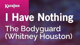 getlinkyoutube.com-Karaoke I Have Nothing (From The Bodyguard movie soundtrack) - Whitney Houston *