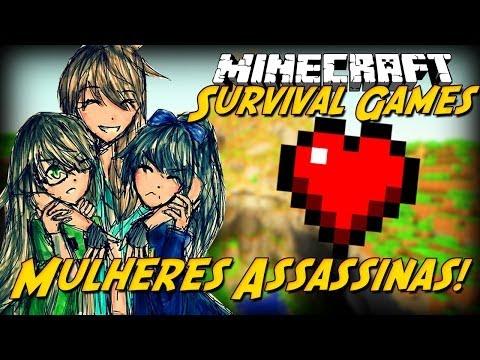 Minecraft: MULHERES ASSASSINAS! (Survival Games)