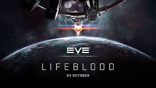 EVE Online - Lifeblood Expansion Announcement