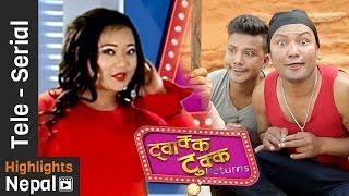 getlinkyoutube.com-TWAKKA TUKKA Returns - New Nepali Comedy TV Series 2016 Episode 9 Ft. Jyoti Magar, Dinesh DC