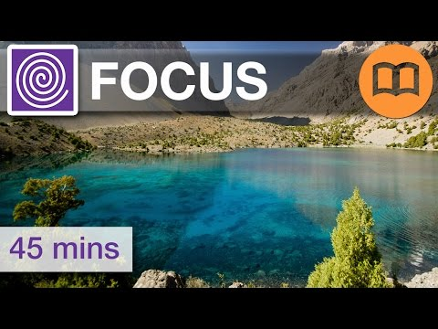 Concentration music, focus music, help concentrate, meditation, improved studying, get focused!