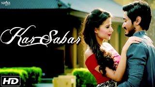 getlinkyoutube.com-New Hindi Songs - Kar Sabar (Full Song) - Yuwin - Elwin Shailesh - Romantic Love Songs 2016