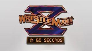 WrestleMania in 60 Seconds: WrestleMania X