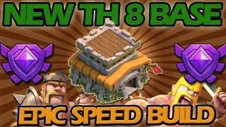getlinkyoutube.com-Clash of Clans: NEW Town Hall Level 8 Base + EPIC Speed Build!