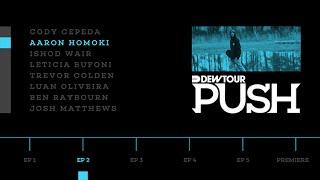 "PUSH - Aaron ""Jaws"" Homoki | Episode 2"