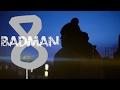 BADMAN 8