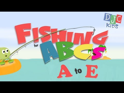 Alphabet - Fishing for ABCs - Letters A to E