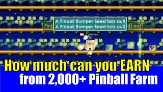 getlinkyoutube.com-Growtopia #31 How much can you EARN from 2,000+ Pinball Farm?