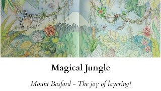 getlinkyoutube.com-Magical Jungle - Mount Basford - The Joy of Layering!