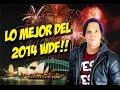 Los Mejores Videos del 2014 WDF!