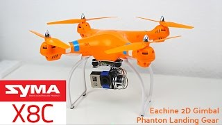getlinkyoutube.com-SYMA X8C + Eachine 2D Gimbal + Phantom Landing Gear