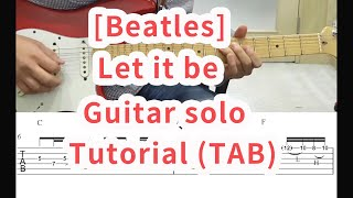 Let it Be  Guitar solo (with TAB) 배우기