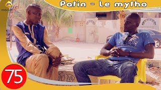 Patin le Mytho - Episode 75