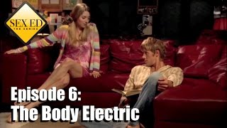 getlinkyoutube.com-Sex Ed the Series Episode 6 - The Body Electric
