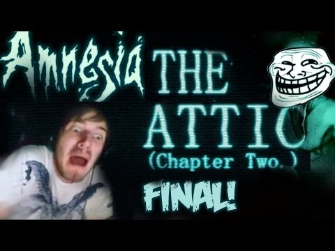 FINAL! - Amnesia: Custom Story - Part 3 - The Attic (Chapter 2)