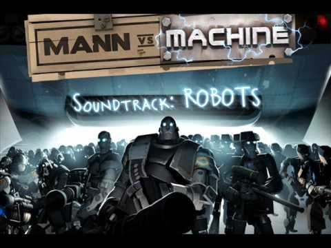 "TF2 Mann Vs. Machine ""Robots"" Theme"