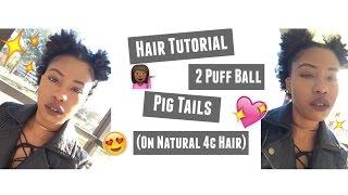 getlinkyoutube.com-Hair Tutorial | 2 Puff Ball Pig Tails (On Natural 4c Hair)