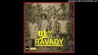 Welvi Waves - Ravady ( Audio Officiel ) [#PARE] width=