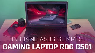 getlinkyoutube.com-Unboxing ASUS Slimmest Gaming Laptop ROG G501