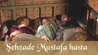 getlinkyoutube.com-Şehzade Mustafa Hasta - Muhteşem Yüzyıl 54.Bölüm